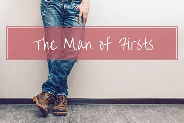 the-man-of-firsts
